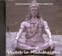 Vivere la meditazione